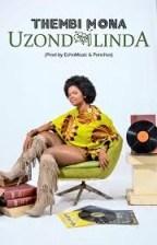 Thembi Mona - Uzondilinda